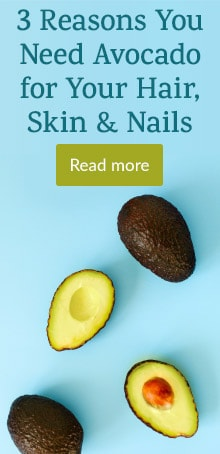 3 Reasons you need Avocado for your hair, skin and nails